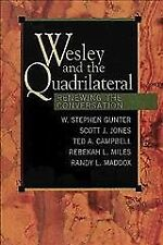 Wesley and the Quadrilateral : Renewing the Conversation, Paperback by Gunter.