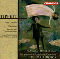 Howard Shelley - Tippett: Piano Concerto, Praeludium, Handel and [CD]