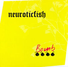 Neuroticfish - Bomb (CD)