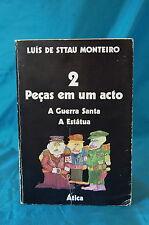Luis de Sttau Monteiro Pecas em um Acto A Guerra Santa A Estatua Atica 1974