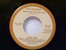 "ELTON JOHN ""MAMA CAN'T BUY YOU LOVE / THREE WAY LOVE AFFAIR"" 45"