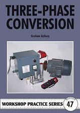 Three-phase Conversion by Astbury, Graham R. (Paperback book, 2010)