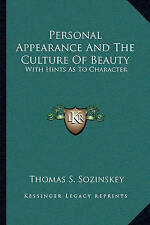 NEW Personal Appearance And The Culture Of Beauty: With Hints As To Character