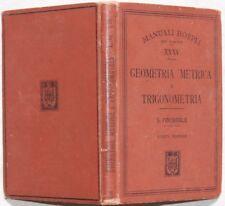 PINCHERLE GEOMETRIA METRICA TRIGONOMETRIA MANUALI HOEPLI MANOSCRITTO MATEMATICA