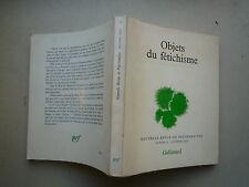 1970 N° 2 OBJETS DU FETISCHISME NOUVELLE REVUE DE PSYCHANALYSE GALLIMARD