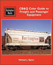 CB&Q Color Guide to Freight and Passenger Equipment / Railroad