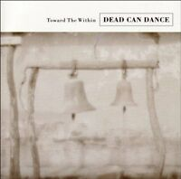 Dead Can Dance - Toward The Within [CD]