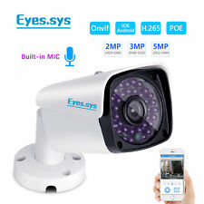 Eyes.sys Audio H.265 1080P 2MP/3MP/5MP CCTV HD 48V POE Sound IP Camera ONVIF NVR