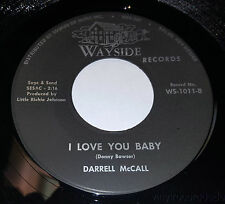 DARRRELL MCCALL I'd Love To Live With You Again/Love Baby RARE 45 Wayside 1011