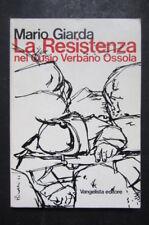 LA RESISTENZA nel Cusio Verbano Ossola  Mario Giarda  1975  Vangelista Editore