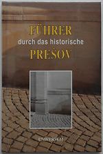 Führer durch das historische Prešov Slowakei Peter Švorc Reise Geschichte Buch