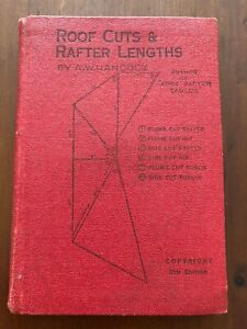 1960s Roof Cuts & Rafter Lengths - A W Hancock Hardcover 8th Edition Engineering