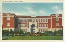 OLD VINTAGE PUTNAM HIGH SCHOOL IN PALATKA FLORIDA LINEN POSTCARD