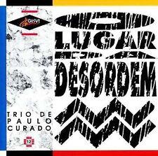 TRIO DE PAULO CURADO / O LUGAR DA DESORDEM[CD]