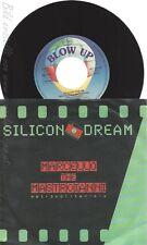 """7"""" SILICON DREAM-- MARCELLO THE MASTROIANNI"""