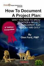 How to Document a Project Plan: What You Need to Know to Design a Project Manage