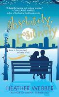 Absolutely, Positively: A Lucy Valentine Novel by Heather Webber