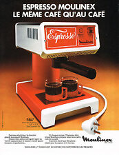 PUBLICITE advertising  1975   MOULINEX   cafetière ESPRESSO