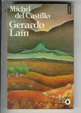 "Michel Del Castillo : Gerardo Laïn "" Editions Points """