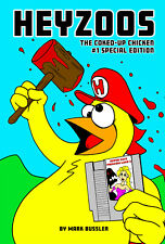 Heyzoos the Coked-Up Chicken #1 Special Edition Comic Book *NEW*