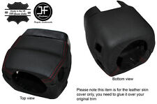 RED STITCH STEERING SHROUD COLUMN LEATHER COVER FITS CORVETTE C6 2005-2013