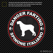 Danger Farting Spinone Italiano Decal Self Adhesive Vinyl dog canine pet