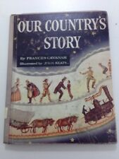 Our Country's Story - Frances Cavanah (1962, Hardcover)