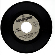 TONY BENNETT Who Can I Turn To (When Nobody Needs Me) M- 45 RPM REISSUE