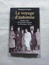 LE VOYAGE D'AUTOMNE - F. DUFAY - ÉD. PLON