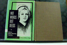 Not Words But Deeds~Dujarie Press~Sister Mary Thomas~1968~Biography~