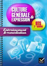 Culture Générale & Expression - Entraînement & remédiation - BTS 1er année