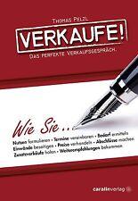 Verkaufe! von Thomas Pelzl (2013, Gebundene Ausgabe)