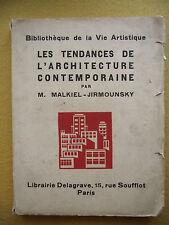MALKIEL-JIRMOUNSKY LES TENDANCES DE L'ARCHITECTURE CONTEMPORAINE 1930 100 PHOTOS