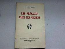 LES PRESAGES CHEZ LES ANCIENS PAR CLAIRE LEFEBVRE 1932  *