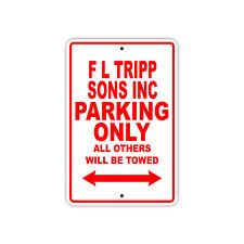 F L Tripp Sons Inc Parking Only Boat Ship yacth Marina Lake Dock Aluminum Sign