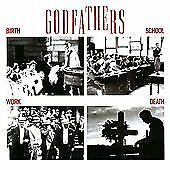 The Godfathers - Birth, School, Work, Death (2011)