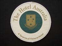 THE HOTEL AUSTRALIA A TAVERNS VICTORIA HOTEL COASTER