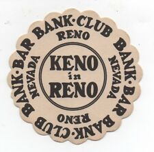 Old Keno Advertising Drink Coaster the Bank Bar in the Bank Club Casino Reno