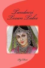 NEW Tandoori Texan Tales by Raj C Dore