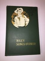 RILEY SONGS O'CHEER by James Whitcomb Riley, Bobbs-Merrill, IN 1st Edition, 1905