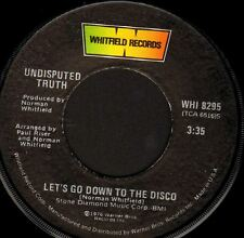 """UNDISPUTED TRUTH let's go down to the disco/loose (usa 1976) 7"""" WS EX/ WHI 8295"""