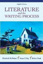 Literature and the Writing Process by Susan X. Day, Robert Funk and Elizabeth...