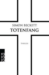 Totenfang von Simon Beckett (Taschenbuch)