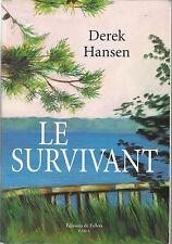 DEREK HANSEN LE SURVIVANT