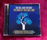 THE SONGS OF TIM & NEIL FLINN - SHE WILL HAVE HER WAY - Various Artists CD