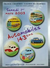 "CATALOGUE DE VENTE ""AUTOMOBILES 1/43ème"" / CHARTRES MARS 2003"