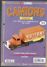 FASCICULE ALTAYA CORGI CAMIONS D'ANTAN  N°33 CAMION FORD BUITONI