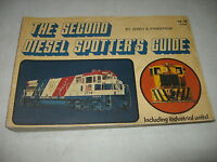 The Second Diesel Spotters Guide Including Railroad Industrial Units - Pinkepank