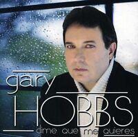 Gary Hobbs - Dime Que Me Quieres [New CD]