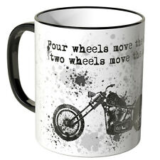 "Motoking Tasse, Spruch""Four wheels move the body, two wheels move the soul"""